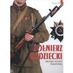 Żołnierz radziecki drugiej wojny światowej (opr. twarda)