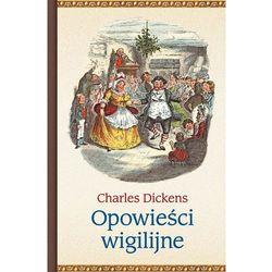 Opowieści wigilijne - Dostępne od: 2014-12-01 (opr. twarda)