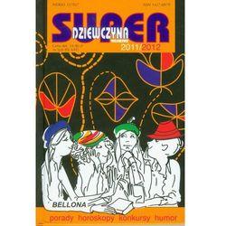 Kalendarz Superdziewczyna 2011/2012