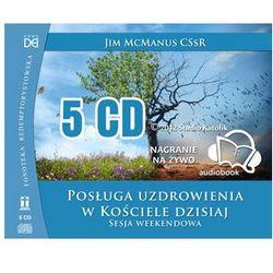 Posługa uzdrowienia w Kościele dzisiaj CD
