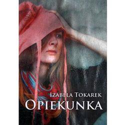 Opiekunka - Izabela Tokarek