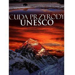 CUDA PRZYRODY UNESCO WYD. 3 (opr. twarda)