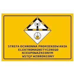 Strefa ochronna promieniowania elektromagnetycznego nieupoważnionym wstęp wzbroniony