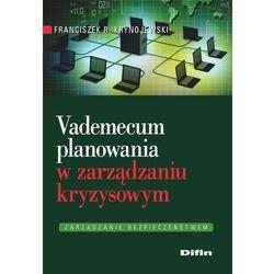 Vademecum planowania w zarządzaniu kryzysowym-Wysyłkaod3,99 (opr. miękka)