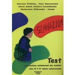Test. Sprawdziany umiejętności dla uczniów klas 4-6 szkoły podstawowej (opr. miękka)