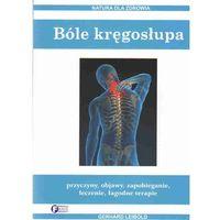 Bóle kręgosłupa /Natura dla zdrowia/