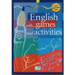 English with Games and Activities 2 Pre-Intermediate (opr. miękka)