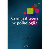 Czym jest teoria w politologii