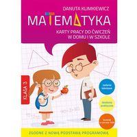 Matematyka 3 Karty pracy do ćwiczeń w domu i w szkole