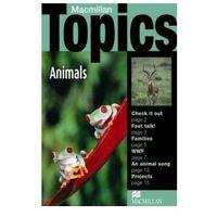 Animals. Macmillan Topics Reader Beginner (opr. miękka)