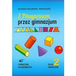 Matematyka GIM KL 2. Podręcznik. Z Pitagorasem przez gimnazjum (opr. miękka)