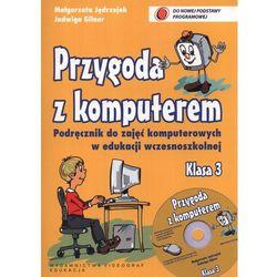Przygoda z komputerem. Klasa 3. Podręcznik z płytą CD-ROM (opr. broszurowa)