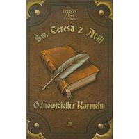 Św Teresa z Avili Odnowicielka Karmelu (opr. broszurowa)
