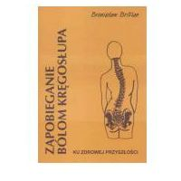 Zapobieganie bólom kręgosłupa