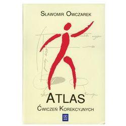 Atlas ćwiczeń korekcyjnych