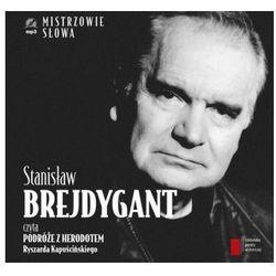 Stanisław Brejdygant czyta Podróże z Herodotem (opr. twarda)
