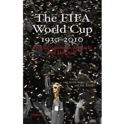 The FIFA World Cup 1930-2010 Rinke, Stefan