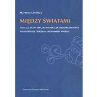 Między światami (opr. broszurowa)