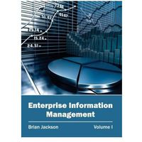 Enterprise Information Management: Volume I