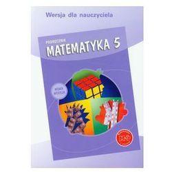 Matematyka z plusem 5 Podręcznik dla nauczyciela
