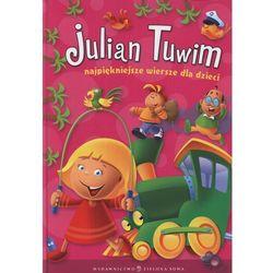 Julian Tuwim. Najpiękniejsze wiersze dla dzieci (opr. broszurowa)