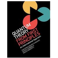 Quantum Theory from First Principles