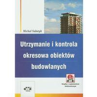 Utrzymanie i kontrola okresowa obiektów budowlanych (opr. miękka)