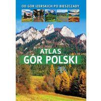 Atlas gór Polski - Barbara Zygmańska