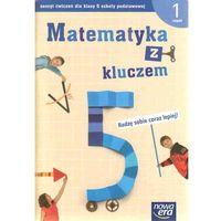 Matematyka z kluczem 5 Zeszyt ćwiczeń Część 1 Radzę sobie coraz lepiej (opr. miękka)