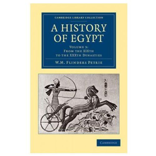 History of Egypt: Volume 3, From the XIXth to the XXXth Dynasties