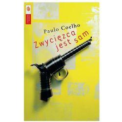 Zwycięzca jest sam - Paulo Coelho - Zaufało nam kilkaset tysięcy klientów, wybierz profesjonalny sklep (opr. miękka)