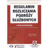 Regulamin rozliczania podróży służbowych z dokumentacją (opr. miękka)