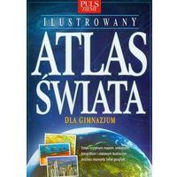 Puls ziemi Ilustrowany atlas świata (opr. miękka)