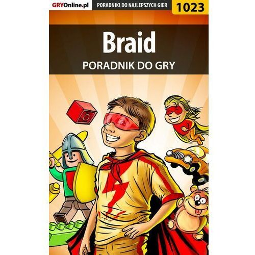 Braid - Artur Justyński «Arxel» - ebook