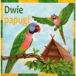 Dwie papugi (opr. twarda)