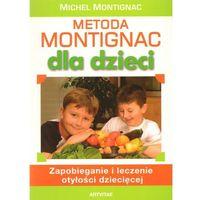 Metoda Montignac dla dzieci (opr. miękka)
