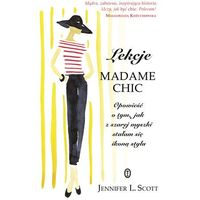 Lekcje Madame Chic - Jennifer L. Scott - ebook