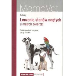 Leczenie stanów nagłych u małych zwierząt (opr. miękka)