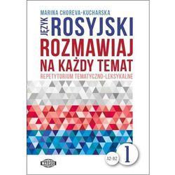 Język Rosyjski Rozmawiaj Na Każdy Temat 1 (opr. miękka)