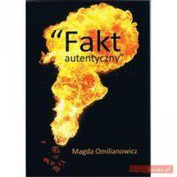 Fakt autentyczny (opr. broszurowa)