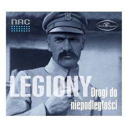 Legiony. Drogi do Niepodległości [CD]