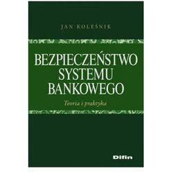Bezpieczeństwo systemu bankowego. Teoria i praktyka. (opr. miękka)