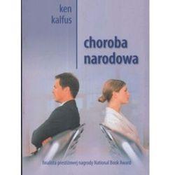 Choroba narodowa - Ken Kalfus (opr. miękka)