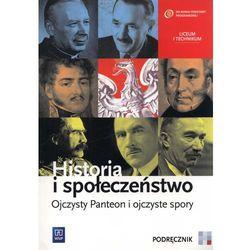 Historia I Społeczeństwo Ojczysty Panteon I Ojczyste Spory Podręcznik (opr. miękka)