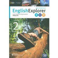 English Explorer 2 New. Gimnazjum. Język angielski. Podręcznik