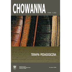 """Chowanna"" 2009, R. 52 (65), T. 1 (32): Terapia pedagogiczna - No author - ebook"