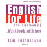 English for Life Pre-Intermediate: Workbook with key