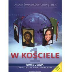 W kościele 1 Notes ucznia (opr. broszurowa)