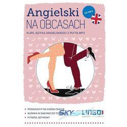 Angielski na obcasach. Kurs języka angielskiego z płytą mp3 (opr. miękka)