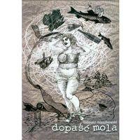 Dopaść Mola (opr. miękka)